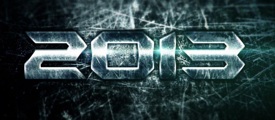It's 2013! YAAAAAY!